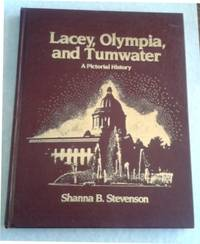 image of Lacey, Olympia, and Tumwater a Pictorial History Signed Limited Edition