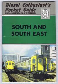 Diesel Enthusiast's Pocket Guide, including Electrics 9: South and South East