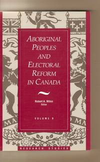Aboriginal Peoples and Electoral Reform in Canada