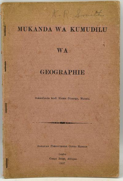 Luebo, Congo Belge, Afrique: American Presbyterian Congo Mission, 1937. Soft Cover. Very Good bindin...