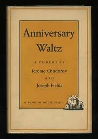 Anniversary Waltz [*SIGNED* by Chodorov]