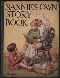 image of NANNIES'S OWN STORY BOOK with Verses by Various Authors.