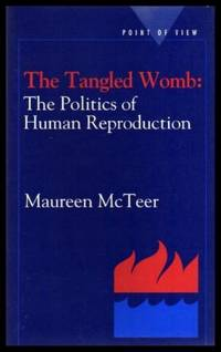 image of THE TANGLED WOMB: The Politics of Human Reproduction