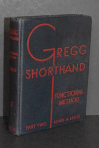 Gregg Shorthand; Manual for the Functional Method; Part Two