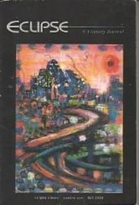 ECLIPSE- A LITERARY JOURNAL VOLUME ELEVEN NUMBER ONE FALL 2000