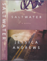 Saltwater: A Novel by Jessica Andrews - January 2020