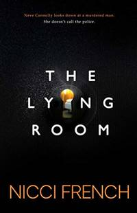 The Lying Room by French, Nicci