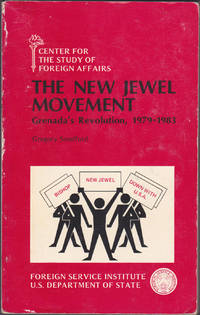 The New Jewel Movement : Grenada's Revolution, 1979-1983