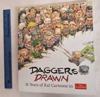 Daggers Drawn: 35 Years Of Kal Cartoons In The Economist (Signed)