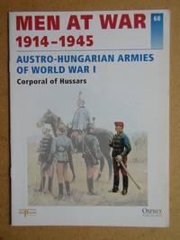 Men At War 1914-1945. No. 68. Austro_Hungarian Armies Of World War I. Corporal of Hussars.