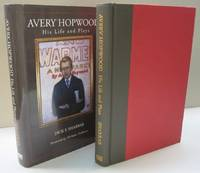 AVERY HOPWOOD: HIS LIFE AND PLAYS