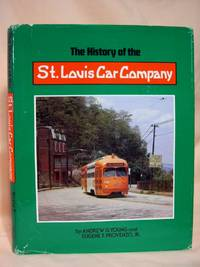 "THE HISTORY OF THE ST. LOUIS CAR COMPANY, ""QUALITY SHOPS"" by  Jr  and Eugene F. Provenzo - First edition, second printing - 1981 - from Robert Gavora, Fine and Rare Books (SKU: 36824)"