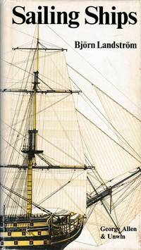 Sailing Ships in Words and Pictures from Papyrus Boats to Full-Riggers