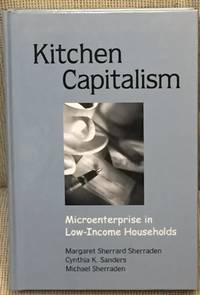 image of Kitchen Capitalism, Microenterprise in Low-Income Households