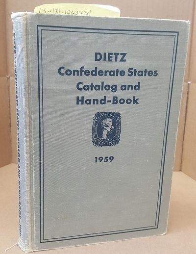 Richmond, VA: The Dietz Press, Incorporated, 1959. First - 1959 Edition. Octavo; G/no-DJ; Grey spine...