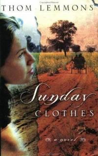 Sunday Clothes : A Novel