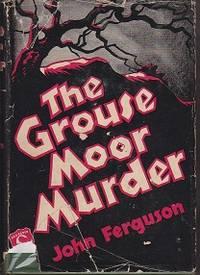 The Grouse Moor Murder