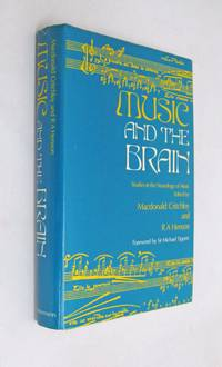 Music and the Brain: Studies in the Neurology of Music
