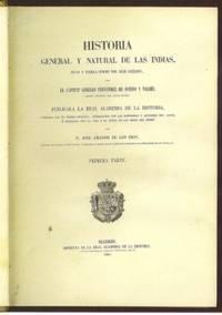 Historia general y natural de las Indias, islas y tierra firme del mar océano