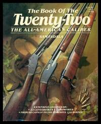 THE BOOK OF THE TWENTY-TWO (.22) - The All American Caliber