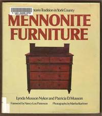 MENNONITE FURNITURE The Ontario Tradition in York County