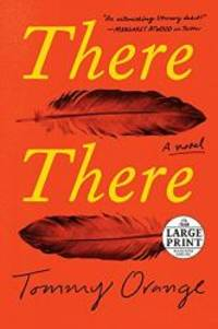 image of There There: A novel (Random House Large Print)