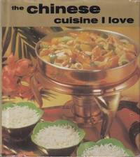The Chinese Cuisine I Love