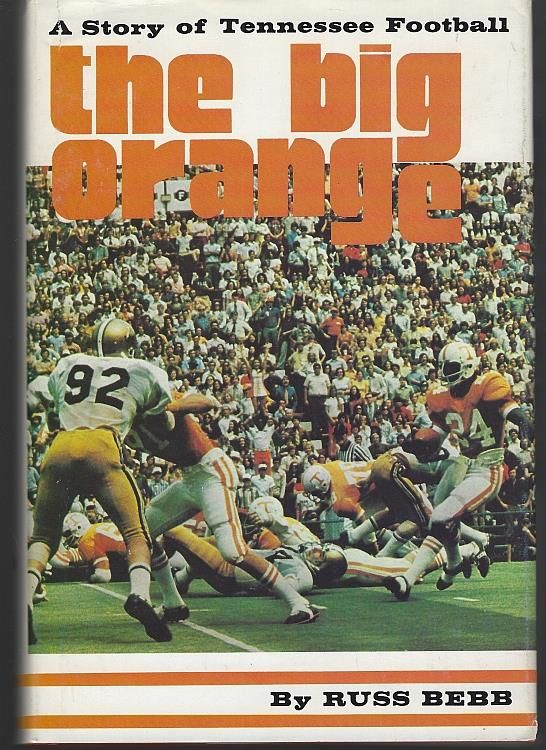 Image for BIG ORANGE A Story of Tennessee Football