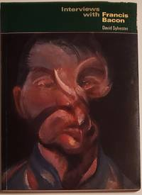 INTERVIEWS WITH FRANCIS BACON [SIGNED & INSCRIBED] With 94 Illustrations