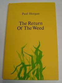 image of The Return of the Weed