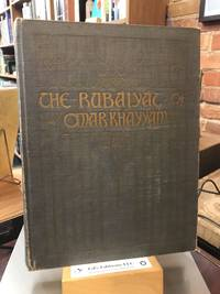 The Rubaiyat of Omar Khayyam: With Illustrations Photographed from Life Studies By Adelaide Hanscom and Blanche Cumming