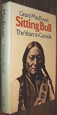 image of Sitting Bull: The Years in Canada