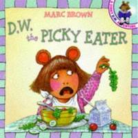 DW. the Picky Eater A DW. Adventure D. W.  D. W.