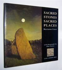 SACRED STONES SACRED PLACES