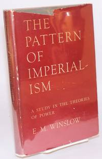 The pattern of imperialism; a study in theories of power