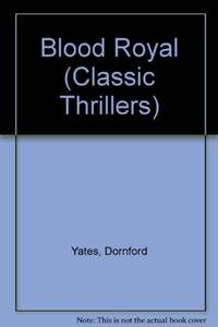 Blood Royal (Classic Thrillers S.)