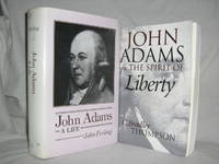John Adams and the Spirit of Liberty-John Adams: A Life