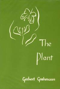 The Plant: A Guide to Understanding Its Nature.