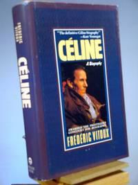 Celine: A Biography (European Sources)