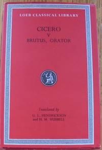 Cicero V: Brutus, Orator (Loeb Classical Library)