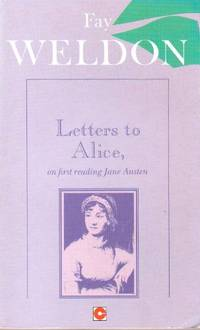 Letters to Alice on First Reading Jane Austen (Coronet Books)