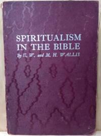 Spiritualism in the Bible