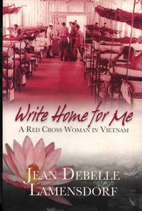WRITE HOME FOR ME by  Jean Debelle Lamensdorf - Paperback - 1st Edition - 2006 - from Adelaide Booksellers (SKU: BIB213215)
