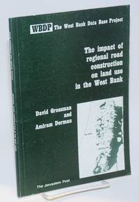 The impact of regional road construction on land use in the West Bank