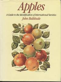 Apples: A Guide to the Identification of International Varieties