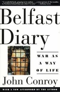 Belfast Diary : War as a Way of Life