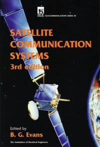 Satellite Communication Systems (IEE Telecommunications)PBTE0380