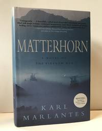 Matterhorn: A Novel of the Vietname War