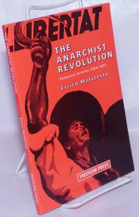 image of The anarchist revolution, polemical articles 1924-1931