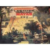 image of Un monde perdu et retrouvé: Les cités Mayas